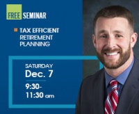free seminar tax efficient retirement planning sat sec 7 930 to 1130