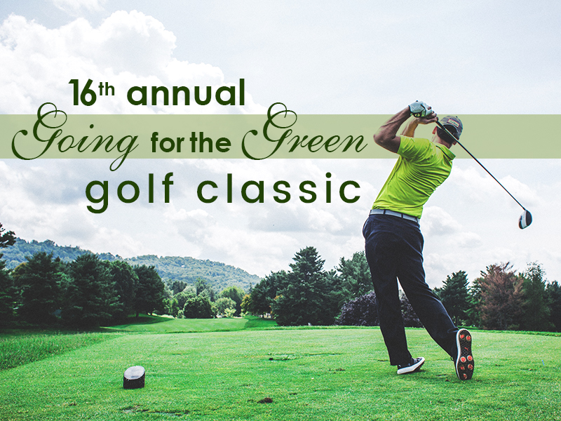 16th annual going for the green golf classic