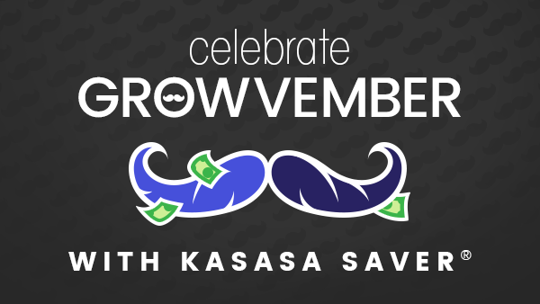 celebrate growvember with kasasa saver
