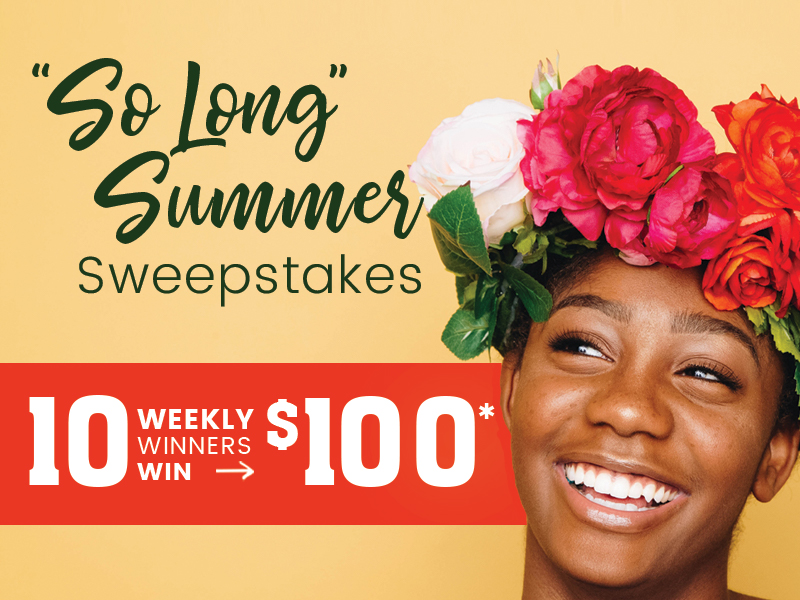 So long summer sweepstakes 10 weekly winners win 100